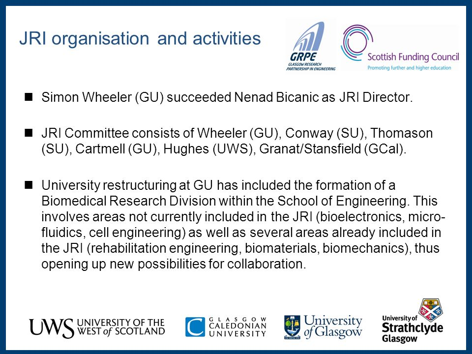 Simon Wheeler (GU) succeeded Nenad Bicanic as JRI Director.