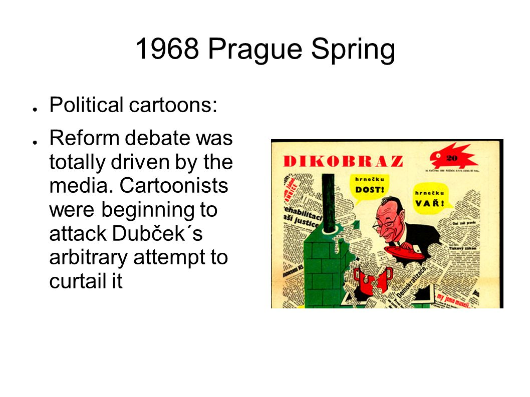 1968 Prague Spring Political cartoons: Reform debate was totally driven by the media.