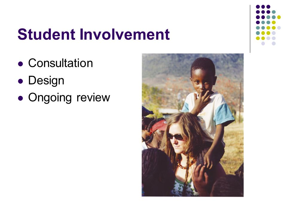 Student Involvement Consultation Design Ongoing review