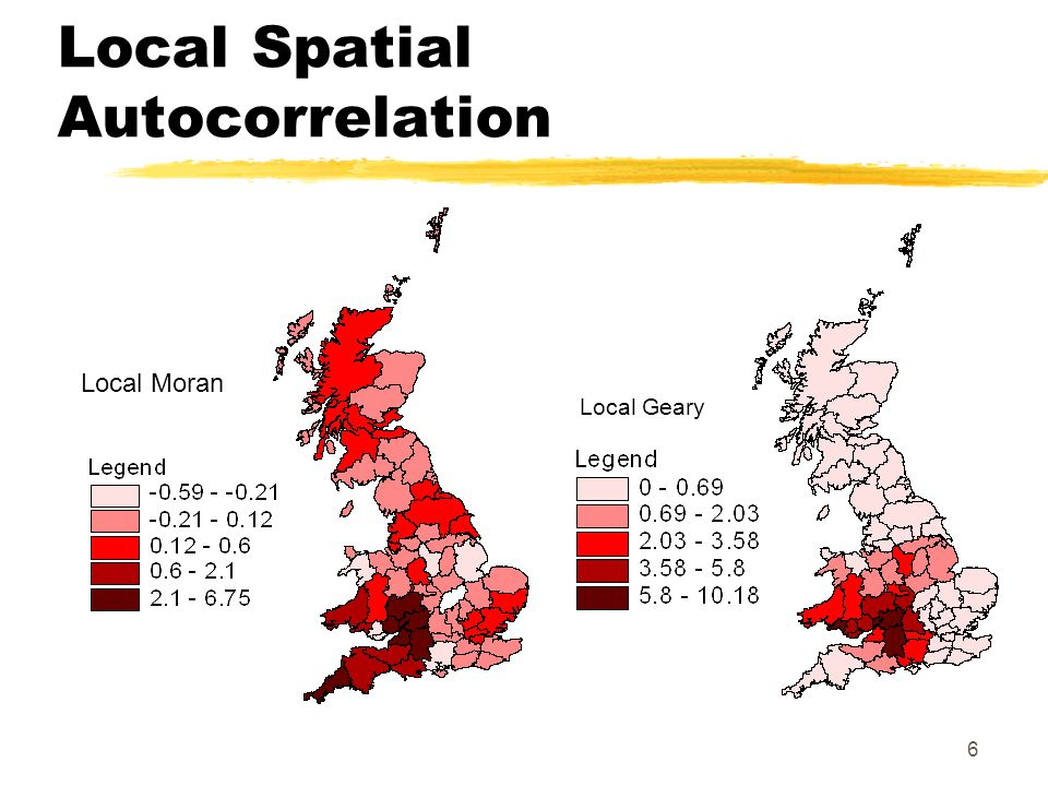 6 Local Spatial Autocorrelation Local Moran Local Geary