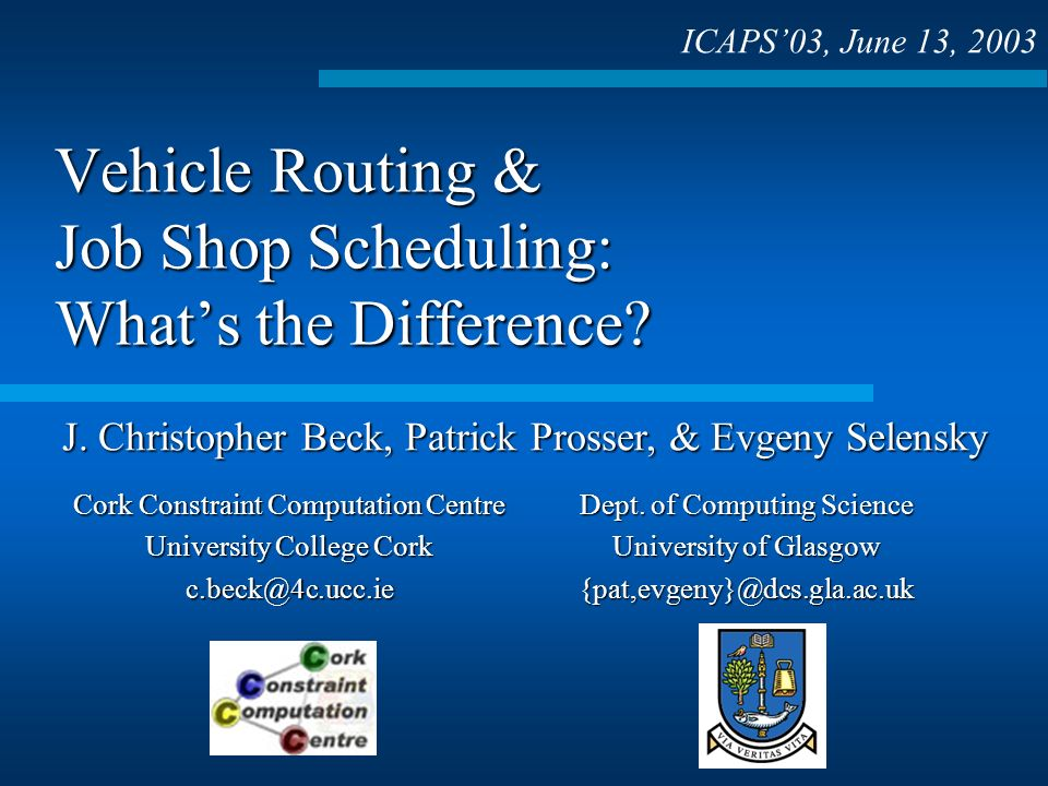 Vehicle Routing & Job Shop Scheduling: Whats the Difference.