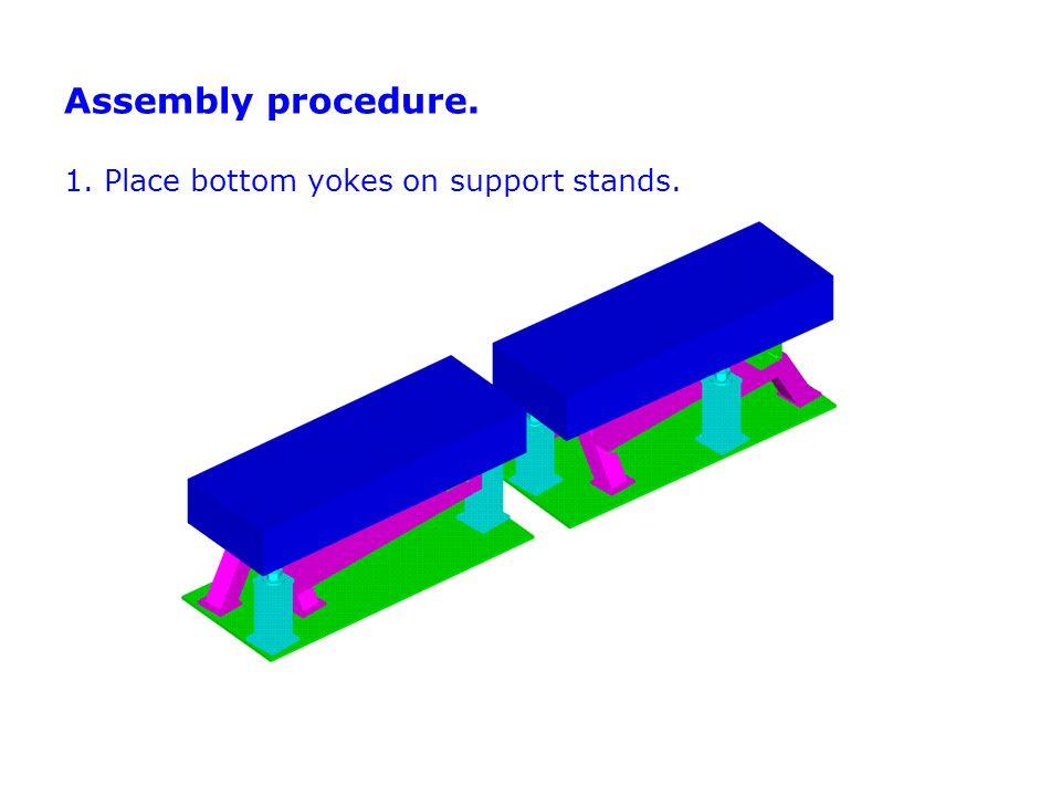 2. Attach bottom pole shoes to bottom yokes.