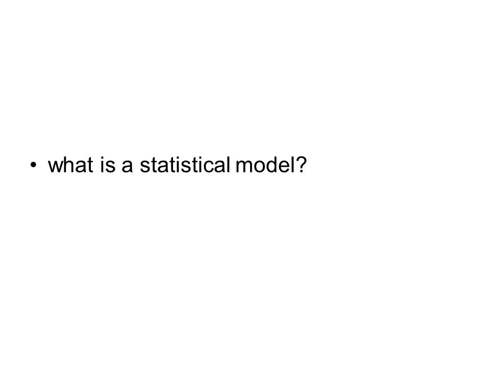 what is a statistical model?