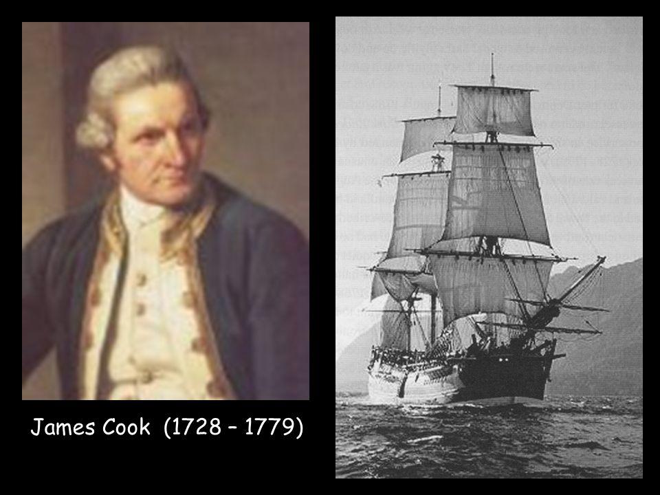 James Cook (1728 – 1779)