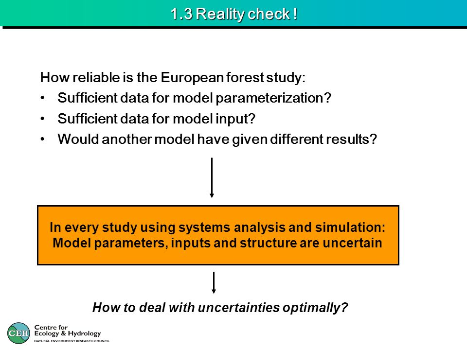 5.3 Uncertainty assessment NEU models Plot scale forest model added in 2007: DAYCENTBC Yes BC
