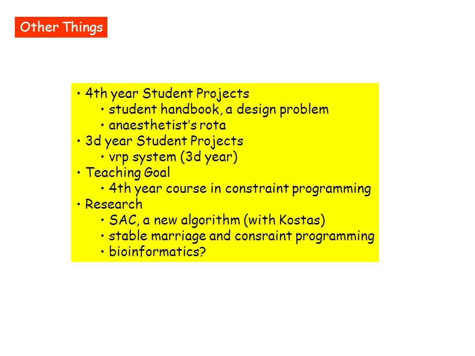 Other Things 4th year Student Projects student handbook, a design problem anaesthetists rota 3d year Student Projects vrp system (3d year) Teaching Go