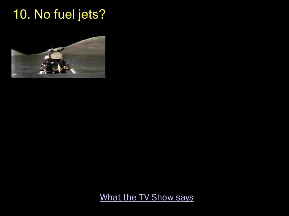 10. No fuel jets? What the TV Show says