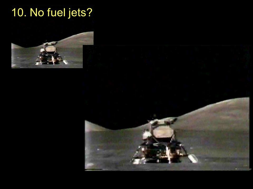 10. No fuel jets?