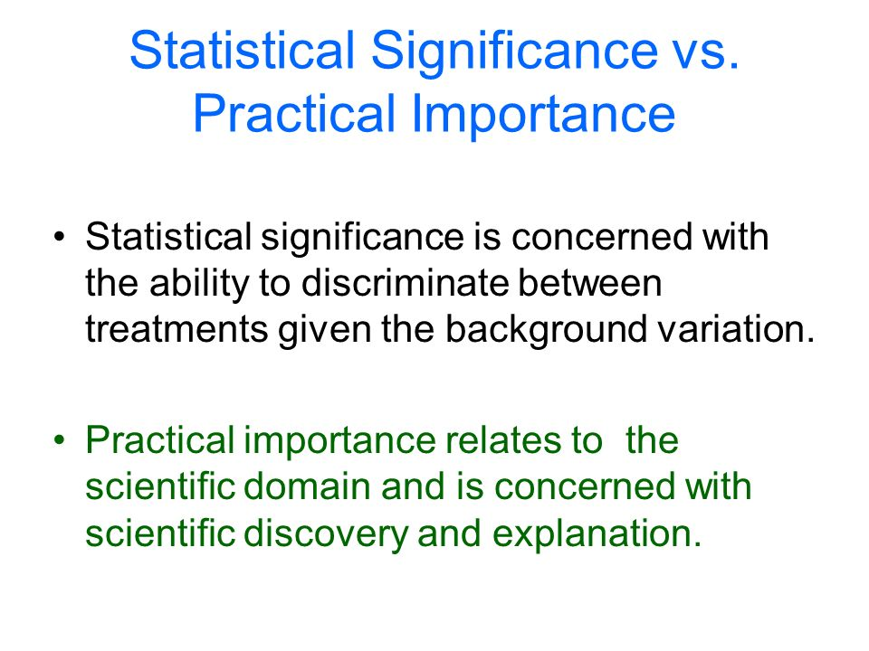 Statistical Significance vs.