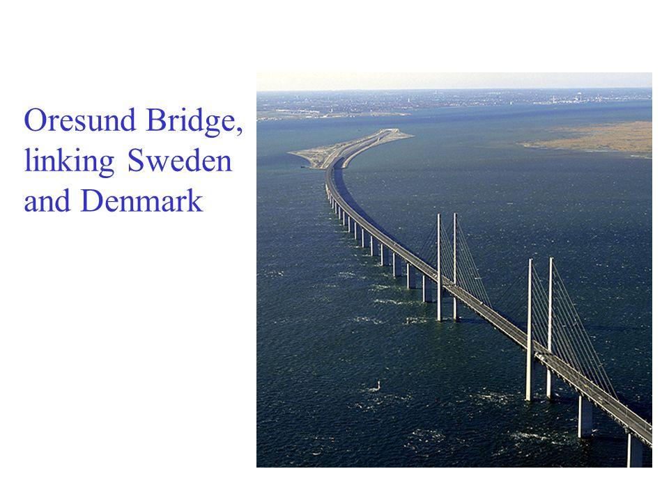 Oresund Bridge, linking Sweden and Denmark