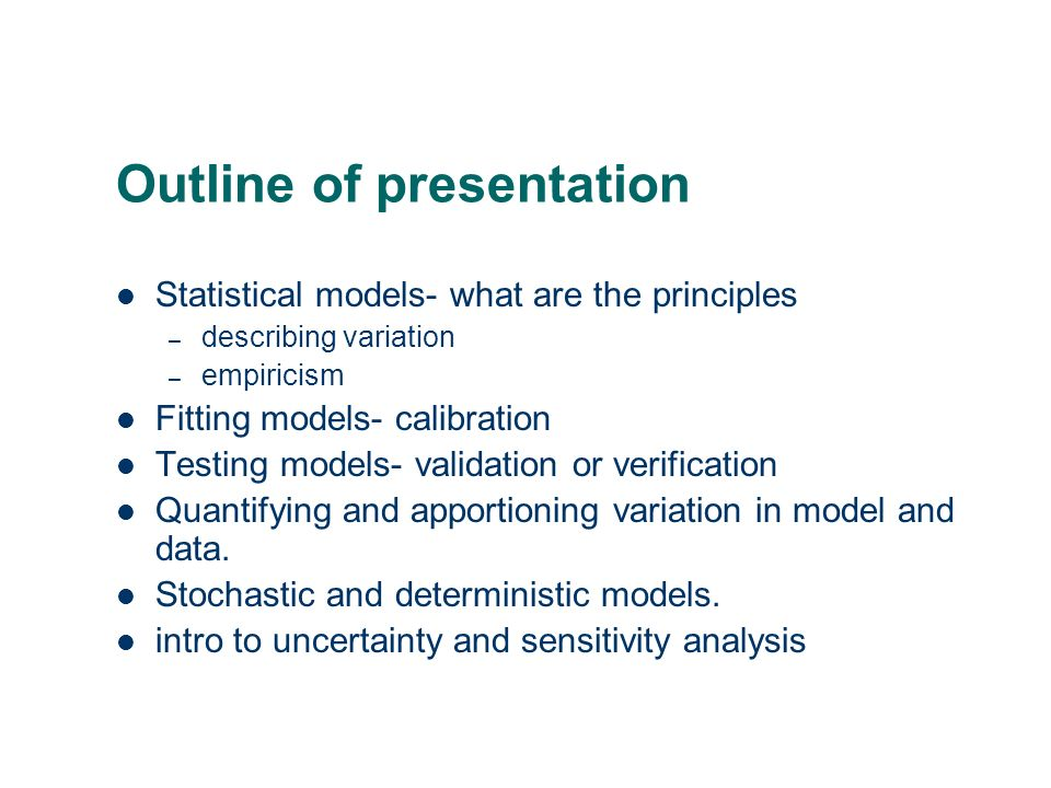 Step 1 why do you want to build a model- what is your objective.