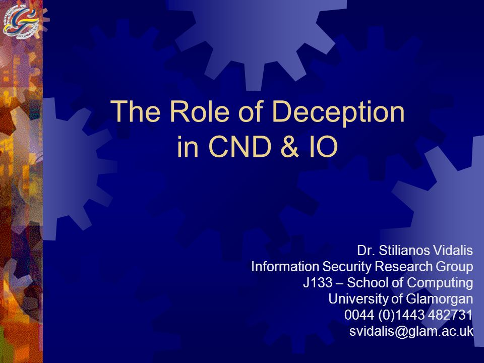 The Role of Deception in CND & IO Dr.