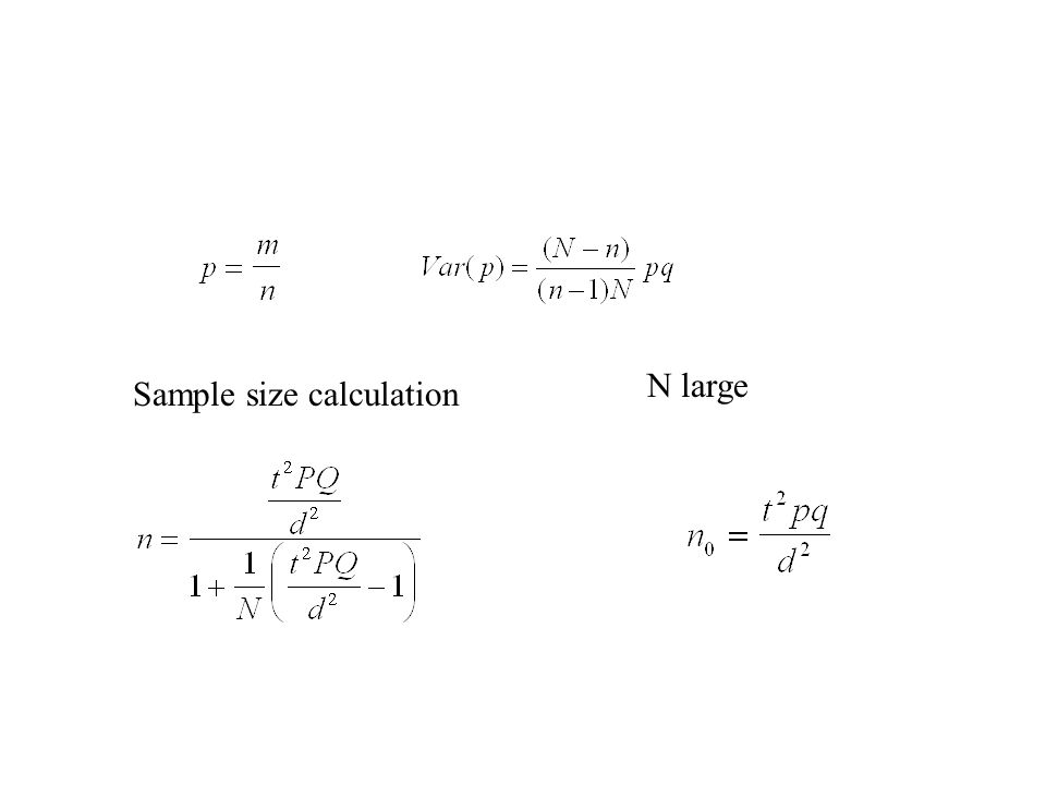 Sample size calculation N large