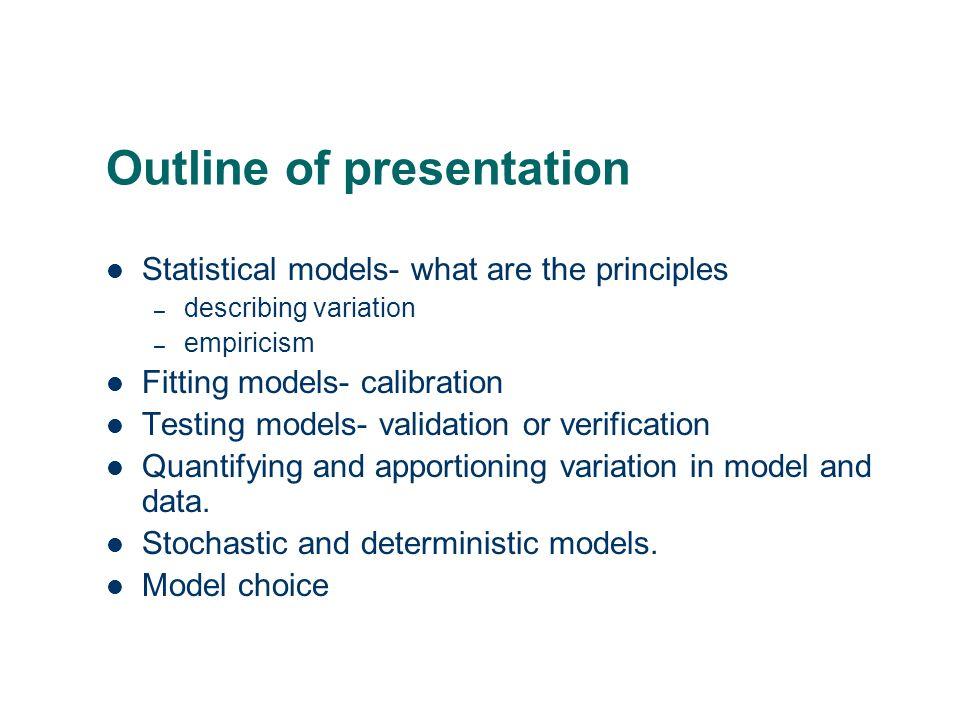 Statistical model building Marian Scott Dept of Statistics, University of Glasgow Glasgow, Sept 2007