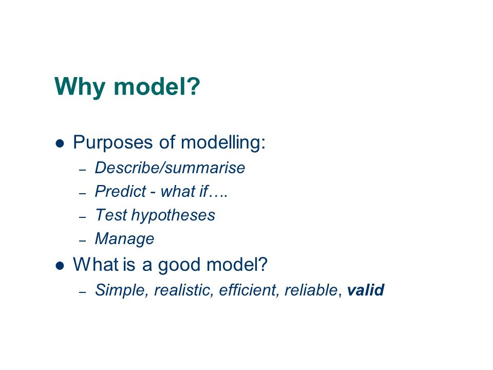the statistical approach to model building and selection other statistical criteria exist for model choice-AIC, DIC, BIC- based on likelihood approaches, can be used to compare non-nested models (ie parameter set of one model is not contained within parameter set of the larger model) need to be careful of dredging for significance remember statistical significance is not always equal to practical importance