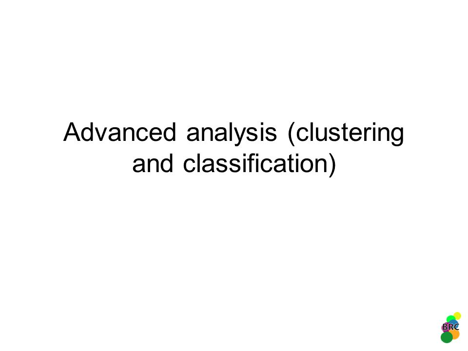 Advanced analysis (clustering and classification)