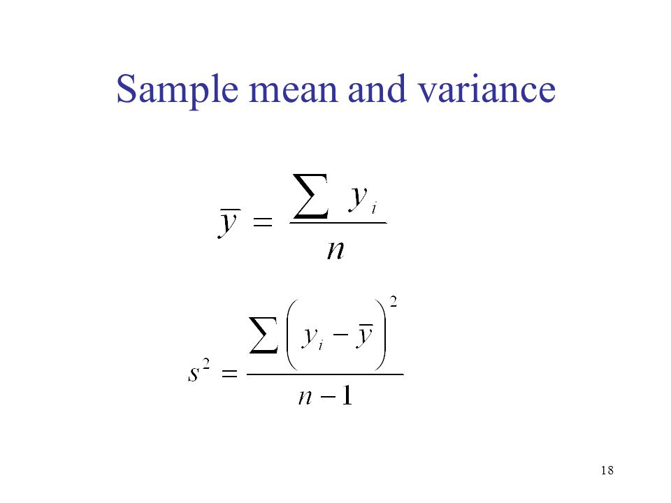 18 Sample mean and variance