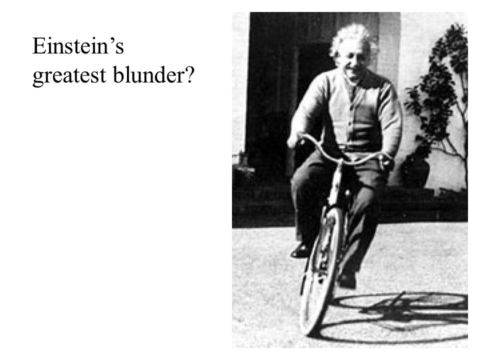 Einsteins greatest blunder?