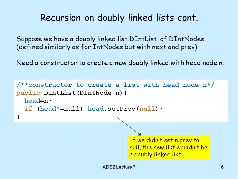 ADS2 Lecture 716 Recursion on doubly linked lists cont.