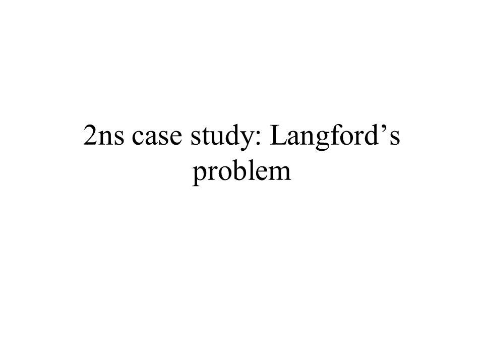 2ns case study: Langfords problem