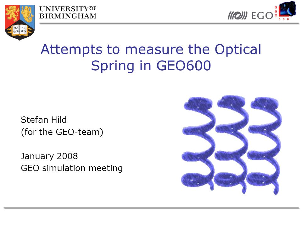Stefan HildGEO simulation Meeting 1/2008Slide 22 Potential Solution: Doing relative measurements We can do relative measurements: Compare 2 different states with different optical spring frequency (peaks or features appear or disappear or change frequency…) Changing the SR tuning frequency All signals and loops related to the RF world change.