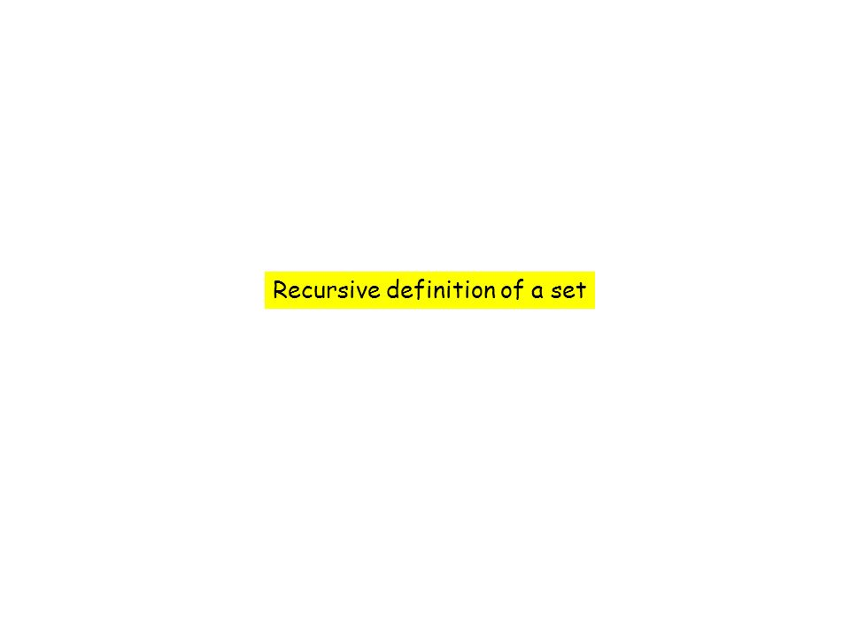Recursive definition of a set
