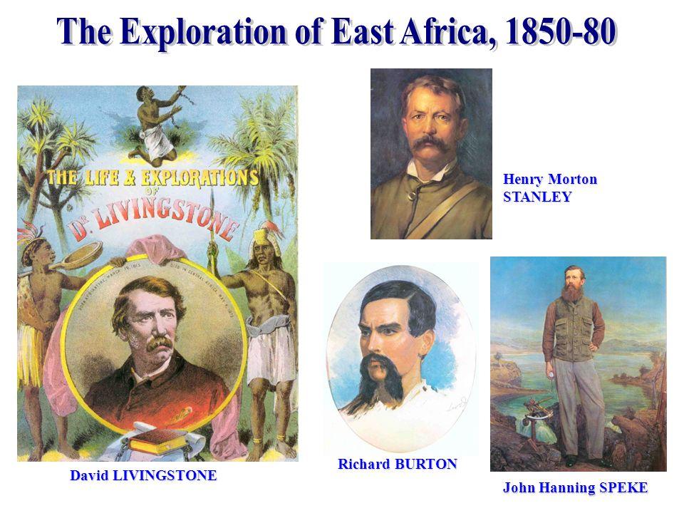 John Hanning SPEKE Henry Morton STANLEY David LIVINGSTONE Richard BURTON
