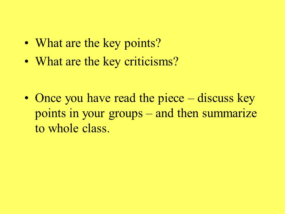 What are the key points. What are the key criticisms.