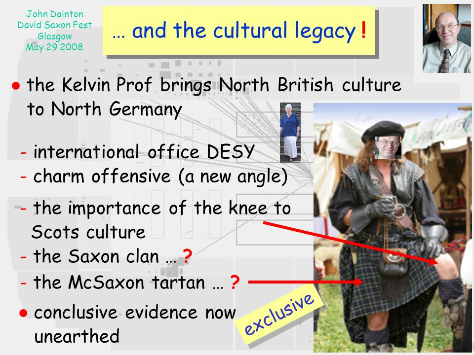 John Dainton David Saxon Fest Glasgow May … and the cultural legacy .