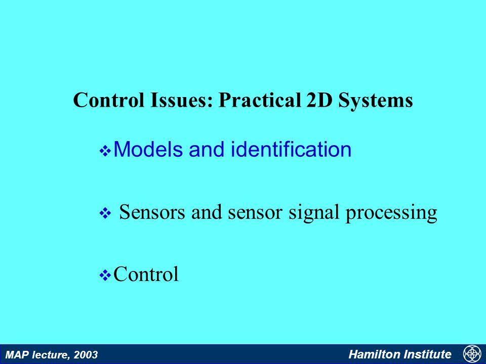 9 MAP lecture, 2003 Hamilton Institute Models
