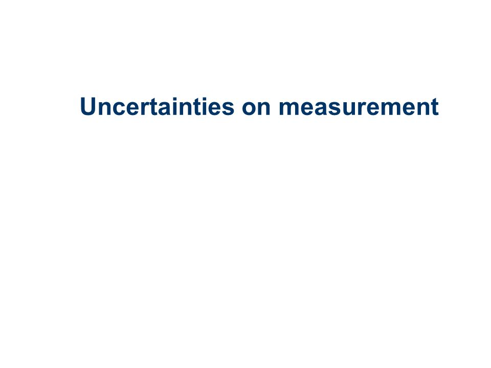 Uncertainties on measurement