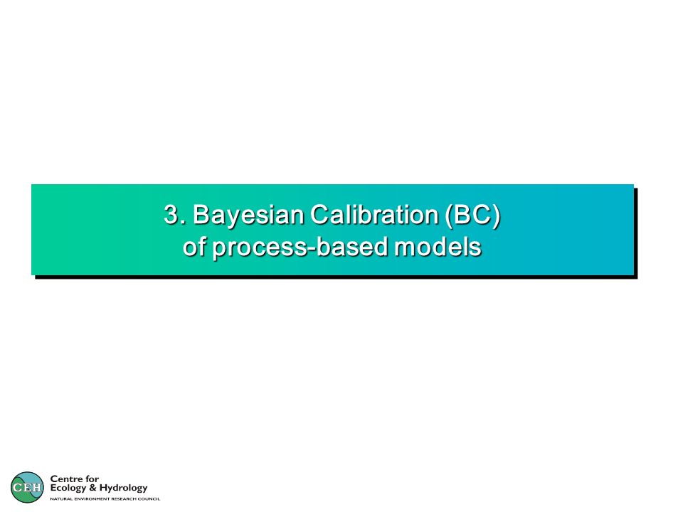 3. Bayesian Calibration (BC) of process-based models