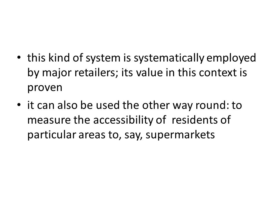 this kind of system is systematically employed by major retailers; its value in this context is proven it can also be used the other way round: to mea
