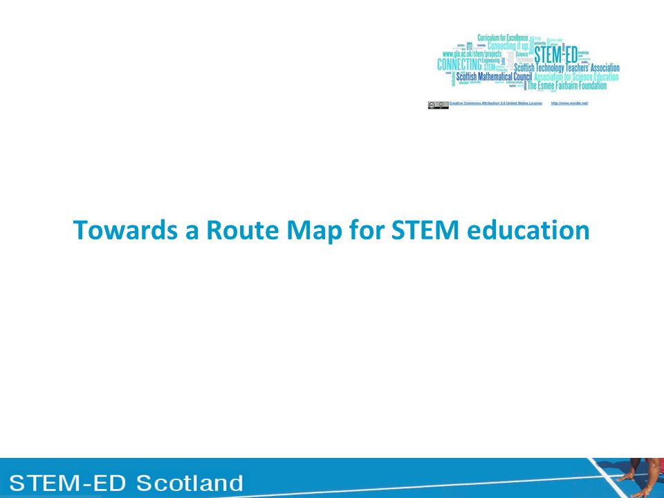 Background to identify and promote a coherent and progressive pedagogical approach across the STEM subjects from P1 to S3 funded by the Esmée Fairbairn Foundation collaborative project with Association of Science Education Scottish Mathematical Council Scottish Technology Teachers Association