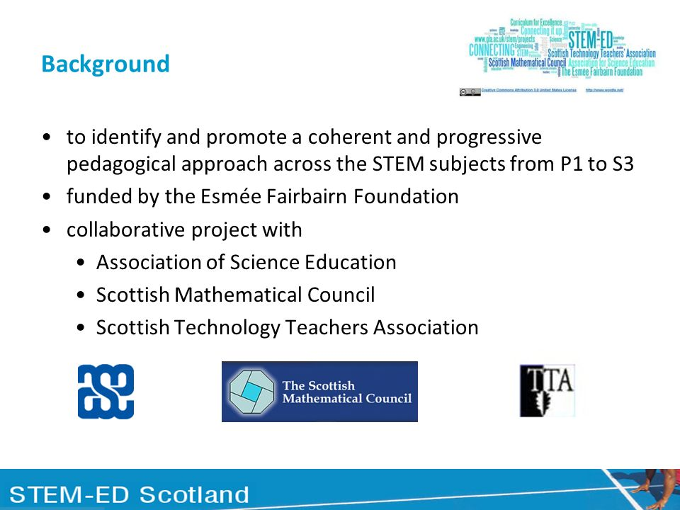 STEM Pathways progressions of learning and teaching - STEM pathways - that build on, support and enhance pupils understanding of the core ideas reinforcing the core ideas through cross-referencing in different subject contexts presented in an emerging Scottish Route Map for STEM education that can be implemented in a range of locally chosen contexts partially or in full consistent with the principles of Scotlands Curriculum for Excellence