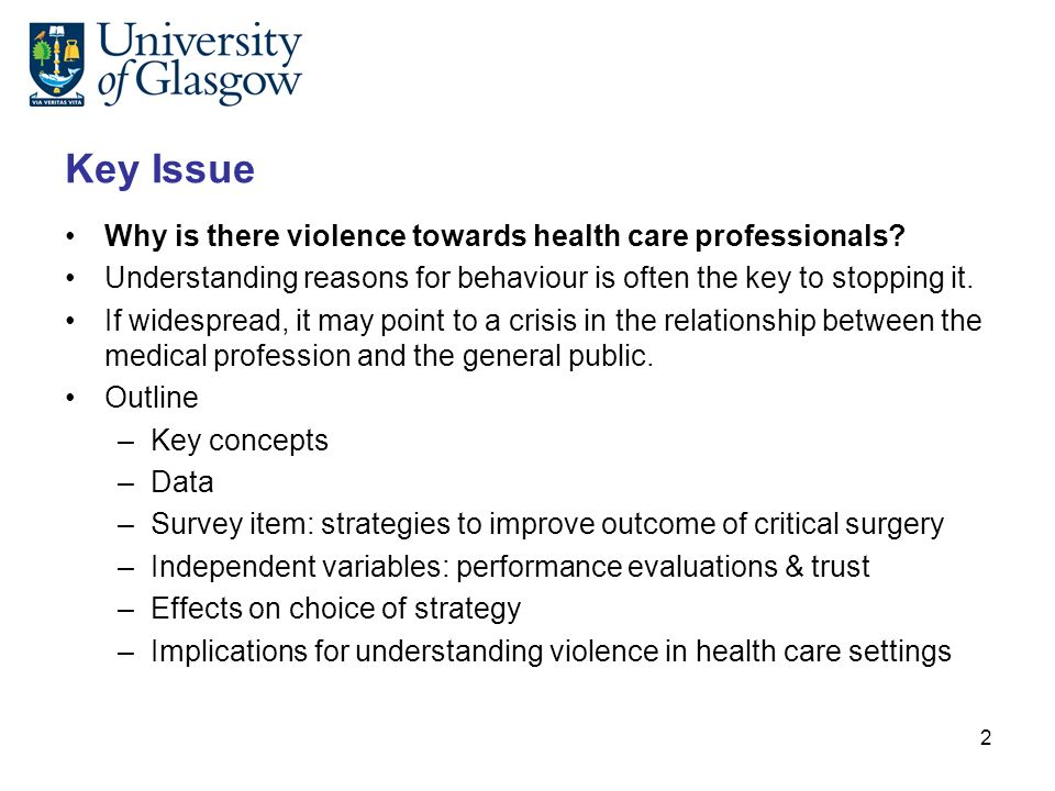 Key Issue Why is there violence towards health care professionals.