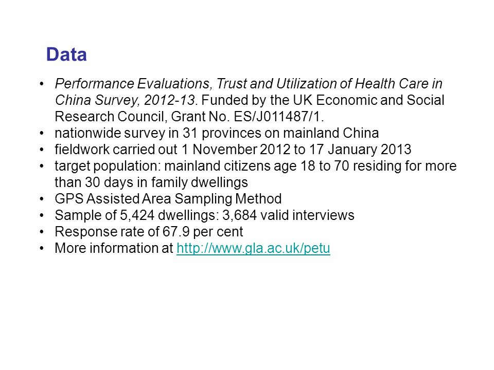Performance Evaluations, Trust and Utilization of Health Care in China Survey, 2012-13.
