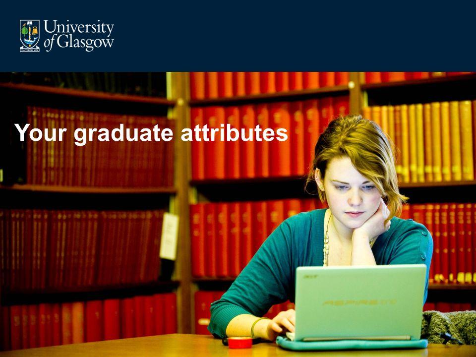 Your graduate attributes