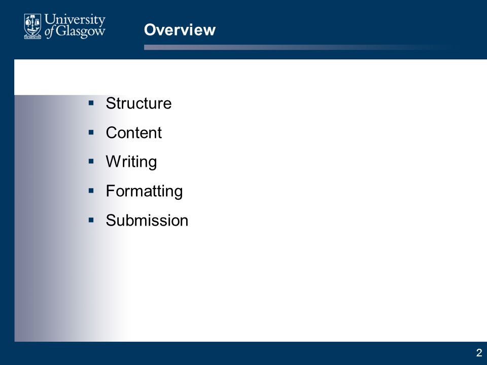 2 Overview Structure Content Writing Formatting Submission