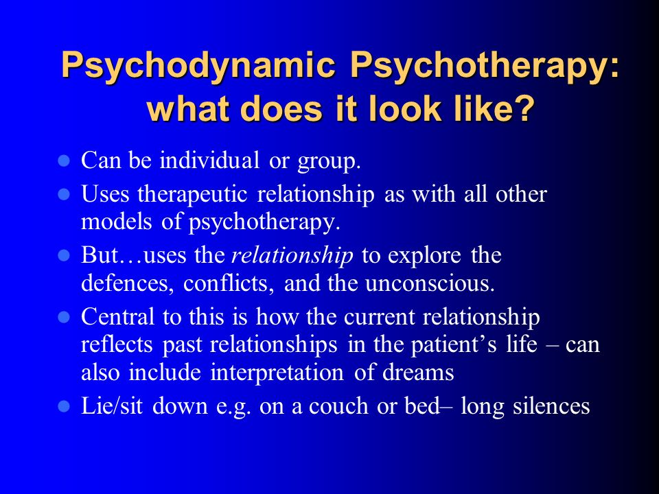 Psychodynamic Psychotherapy Defence mechanisms - major one is repression. E.g. choosing not to remember you have an exam next week. Reaction formation