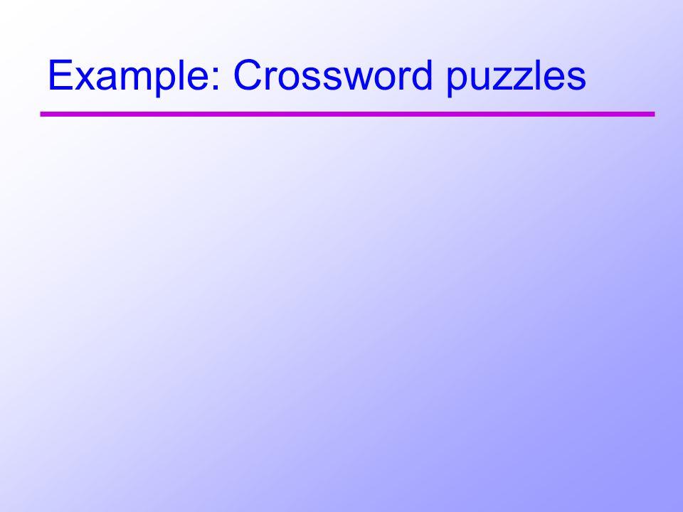 Example: Crossword puzzles