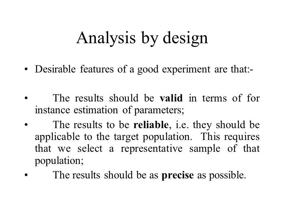 Definitions Experimental unit: the individual test tube or item in the experiment on which observations are made.