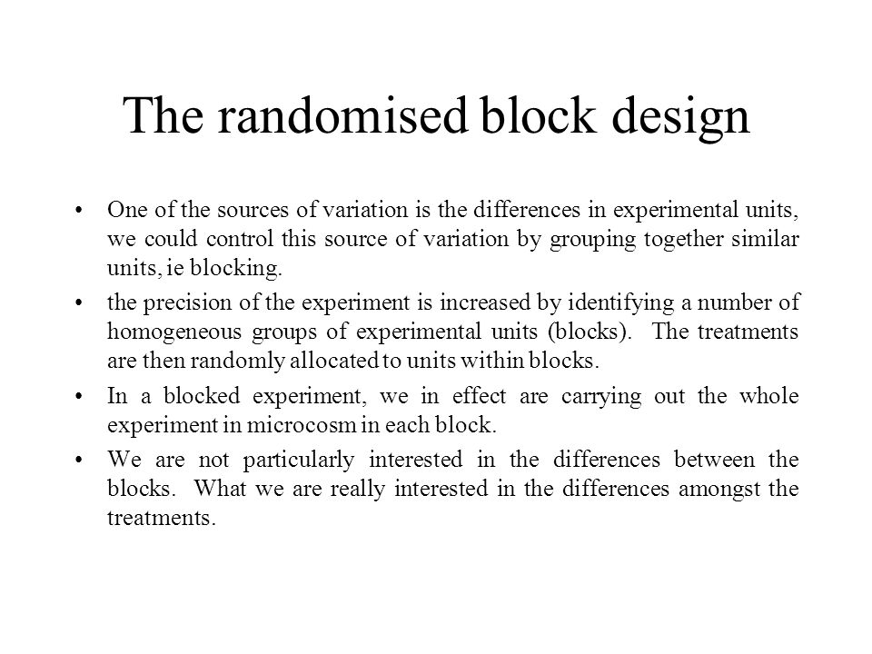 A Factorial design In the designs considered so far, there has been only one treatment factor.