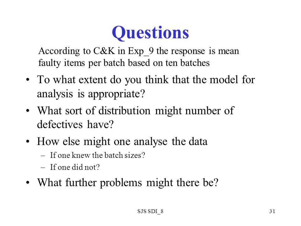 SJS SDI_831 Questions To what extent do you think that the model for analysis is appropriate.