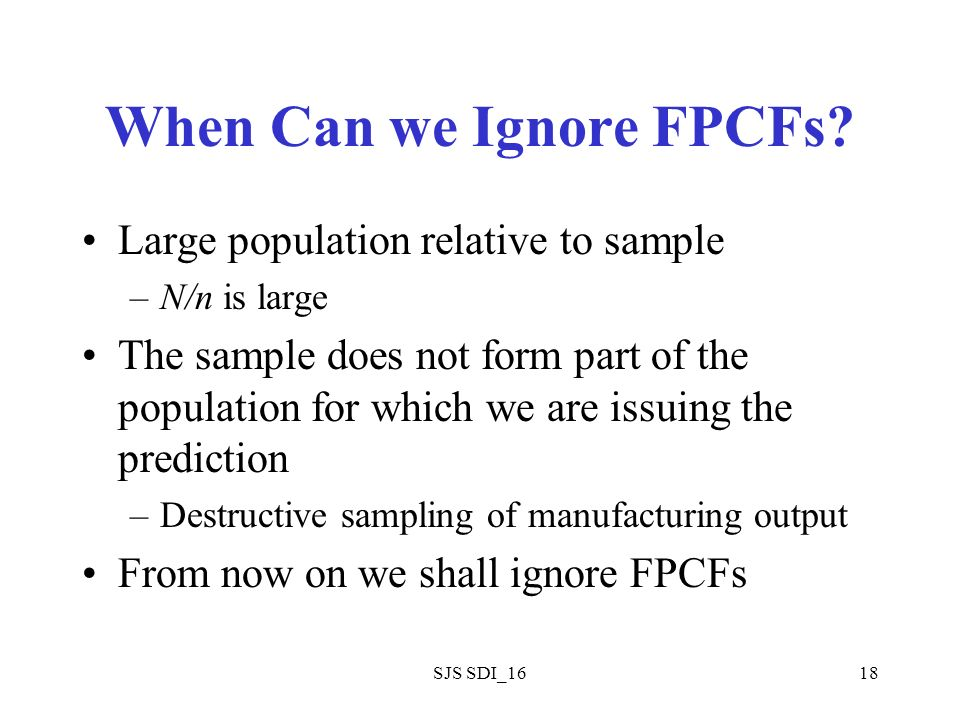 SJS SDI_1618 When Can we Ignore FPCFs.