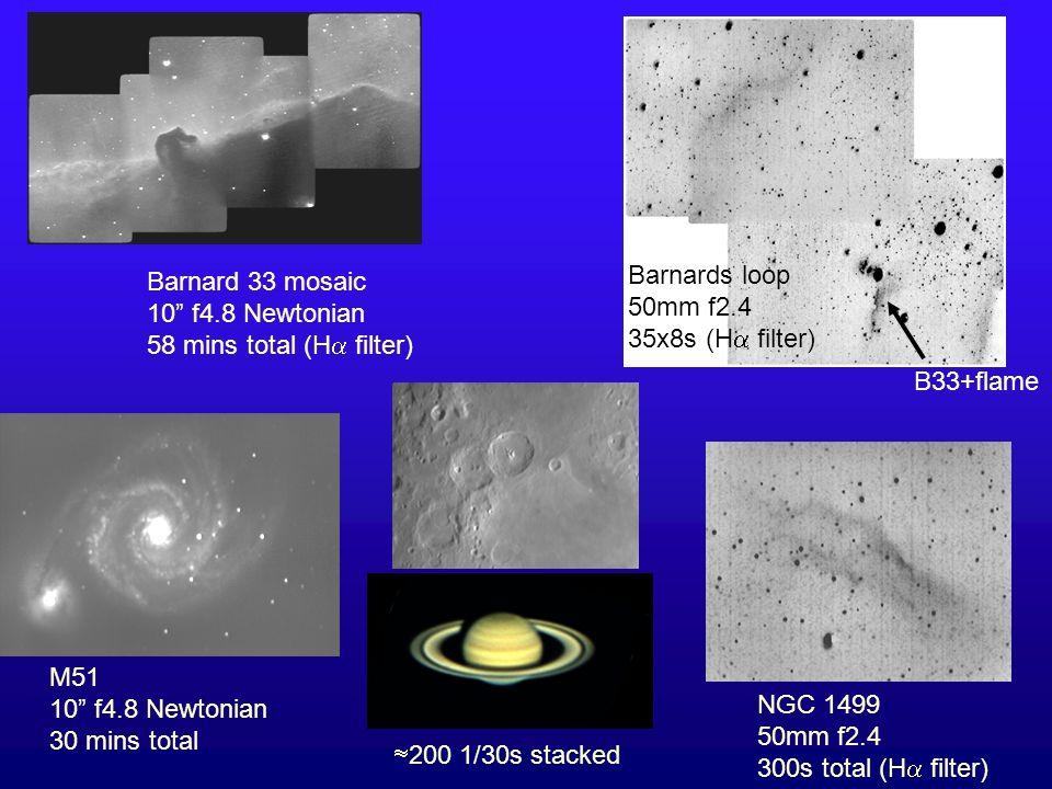 Barnard 33 mosaic 10 f4.8 Newtonian 58 mins total (H filter) Barnards loop 50mm f2.4 35x8s (H filter) B33+flame M51 10 f4.8 Newtonian 30 mins total 20