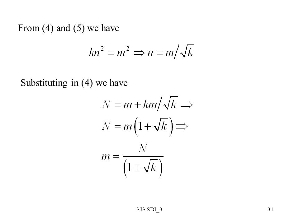 SJS SDI_331 From (4) and (5) we have Substituting in (4) we have