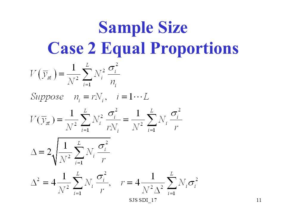 SJS SDI_1711 Sample Size Case 2 Equal Proportions