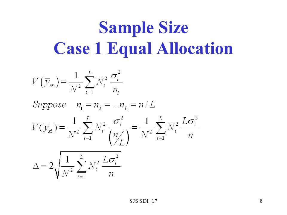 SJS SDI_1719 A Model for Cluster Sampling N = number of clusters in population n = number of clusters selected in a simple random sample of clusters m i = number of elements in cluster i, i = 1,……N