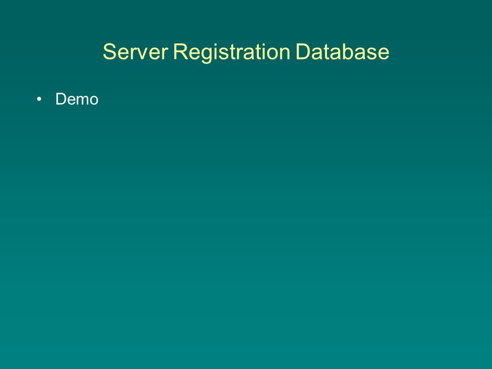 Server Registration Database Demo